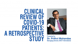 Clinical Review of COVID-19 by MIOT Hospitals