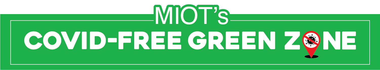 MIOT's COVID-Free Green Zone